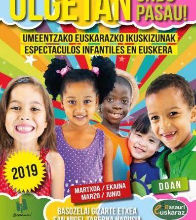 OLGETAN, Ondo Pasau!! Programa de espectáculos infantiles en euskera en Basauri,