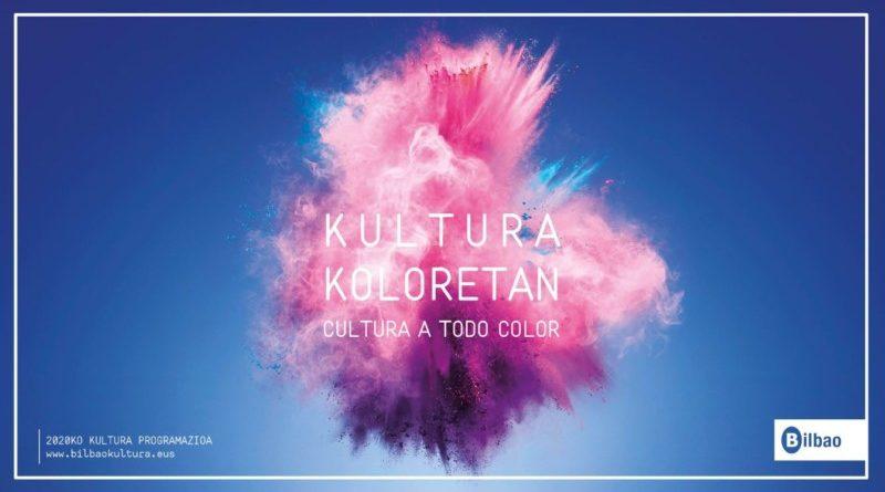 """Publican la gran agenda de la cultura y del ocio de Bilbao """"Cultura a todo color"""" con más de 120 iniciativas para este 2020,"""